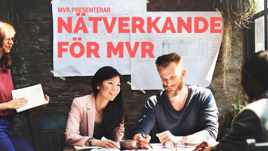 Nätverkande för MVR